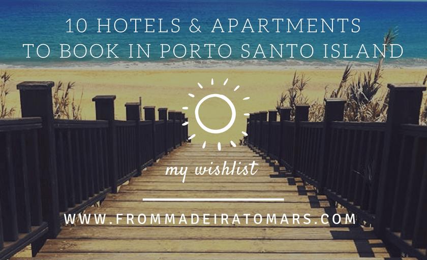 hotels apartments Porto Santo