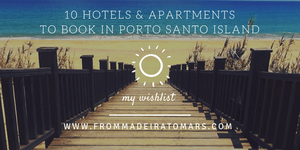 hotels apartments Porto Santo